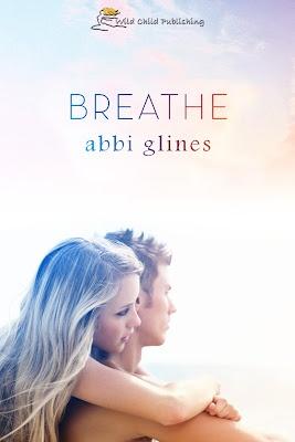Breathe by Abbi Glines Cover 3