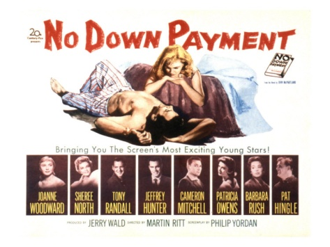 No Down Payment,with Joanne Woodward, Sheree North, Tony Randall, and Jeffrey Hunter, 1957 Premium Poster at Art.com