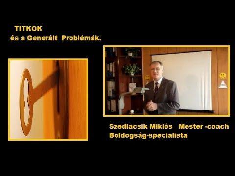 Titkok  és  a Generált Problémák http://pph.hu/jelentkezes/?vez=0102667 TITKOLT TANOK AZ EMBEREK ELŐL  Nyílt Akadémia Szedlacsik Miklós  Előadása.