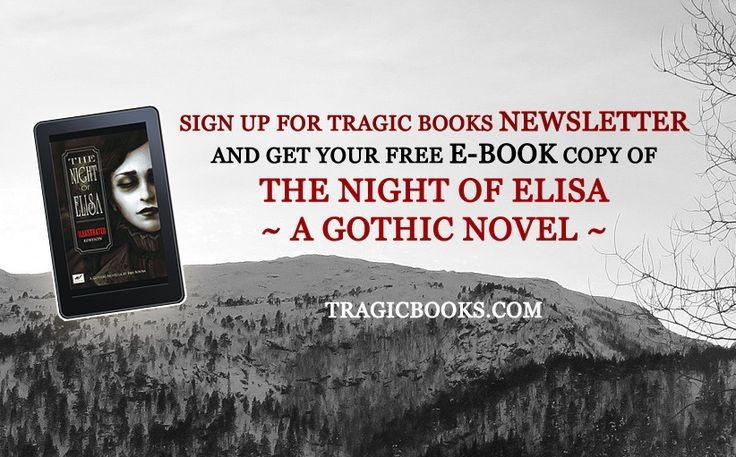 Sign up for Tragic Books #Newsletter and get your #FREE #e-book copy of THE NIGHT OF ELISA