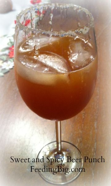 Sweet and Spicy Beer Punch - Feeding Big.  A refreshing drink for most any meal!