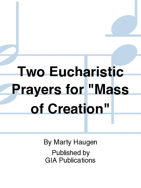 Two Eucharistic Prayers for