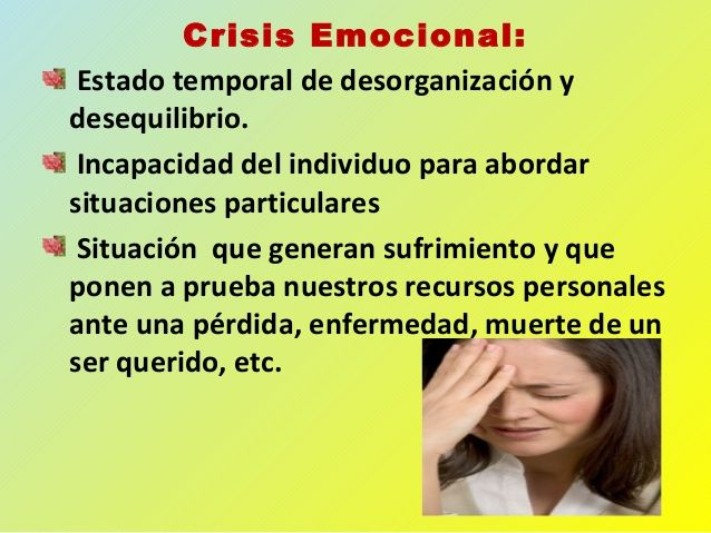Image Slidesharecdn Com Crisisemocionales 131028093436 Phpapp02 95 Crisis Emocionales 2 638 Jpg Cb 1382952912 Emocional Emociones Estres