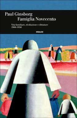 Paul Ginsborg, Famiglia Novecento. Einaudi Storia
