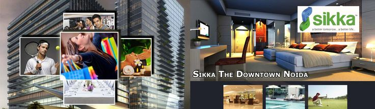 Sikka The Downtown Noida address of Multipurpose Commercial Spaces