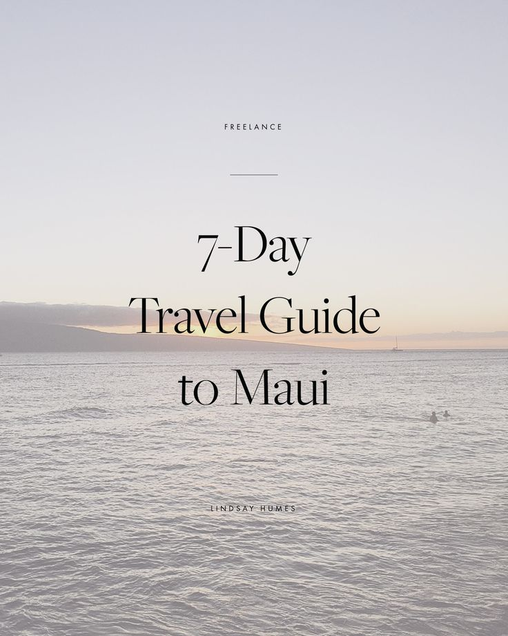 7-Day Maui Travel Guide for Families and Couples, maui hotels, maui hawaii, maui resorts, maui vacation packages, maui activities, what do in maui