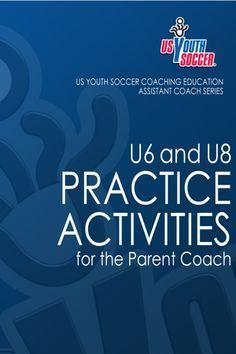 us-youth-soccer-practice-activities-u6u8 by Matthew Pearson via Slideshare