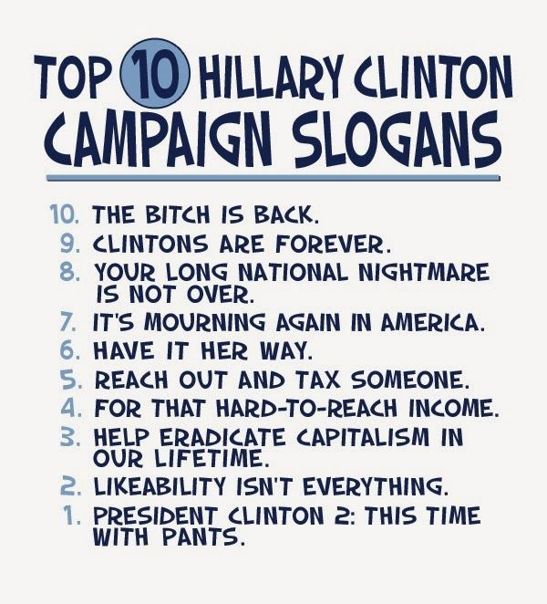 Top 10 Hillary Clinton 2016 campaign slogans! (Humor)