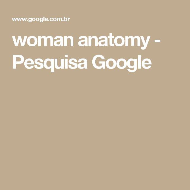 woman anatomy - Pesquisa Google