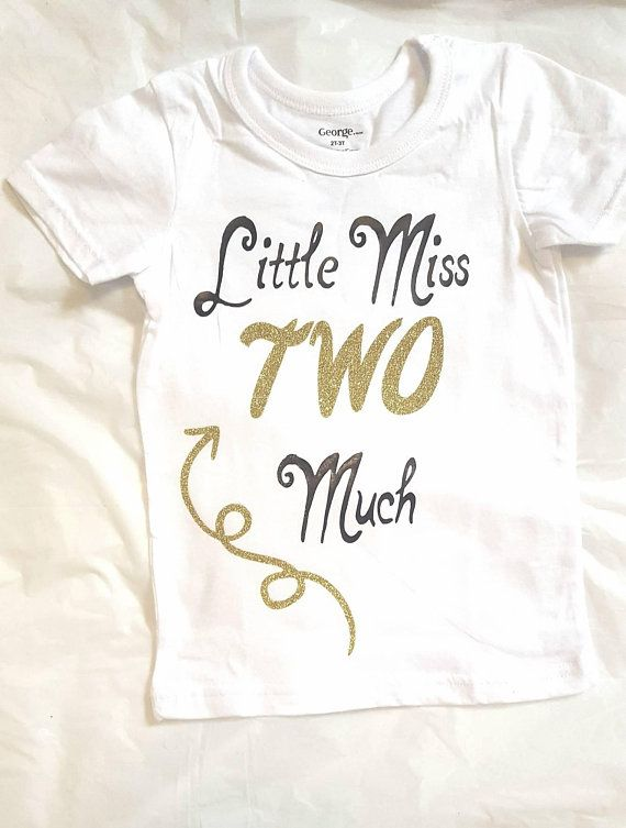 c8ed9341bd1f1 Second birthday outfit, Little Miss Two Much Shirt, Toddler shirt ...