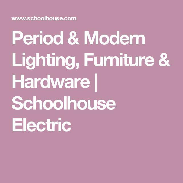 Period & Modern Lighting, Furniture & Hardware   Schoolhouse Electric