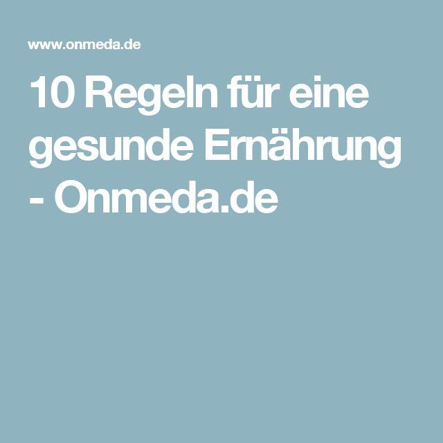 10 Regeln für eine gesunde Ernährung - Onmeda.de