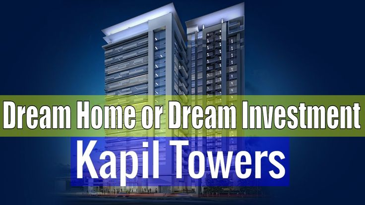 Dream Home or Dream Investment It Should be Kapil Towers Hyderabad  from...