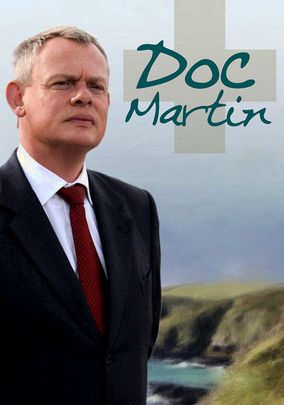 Doc Martin - I love this quirky British TV show.