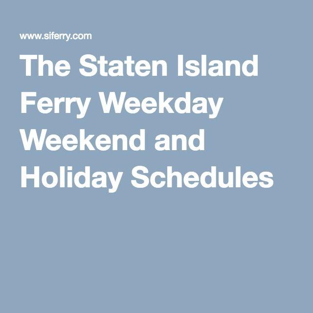 Staten Island Ferry Schedule Holiday
