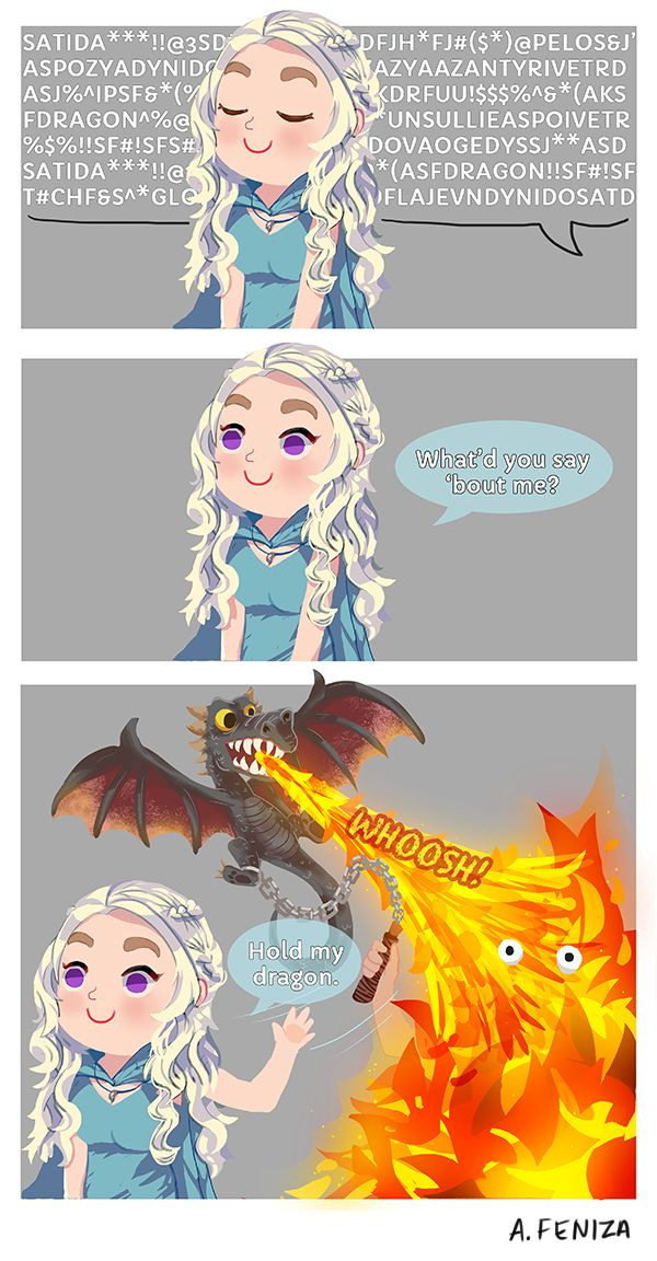 """""""Hold My Dragon"""" by Abigail Feniza.  A parody of the """"Hold My Flower"""" meme. Web comic based on George R.R. Martin's Game of Thrones."""