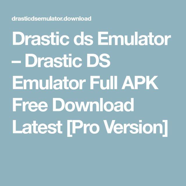drastic ds emulator apk free download full patched version