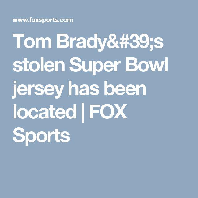 Tom Brady's stolen Super Bowl jersey has been located | FOX Sports