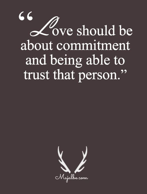 Love Is About Commitment Love Quotes