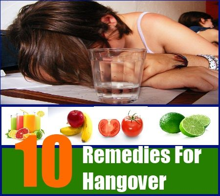 10 Easy Home Remedies For Hangover