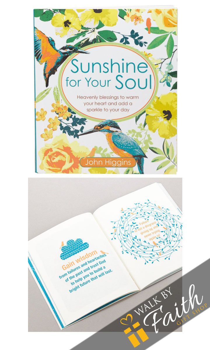 """Warm your heart and add a sparkle to your day with John Higgins' """"Sunshine for Your Soul."""" This palm-sized paperback collection of Scripture verses and quotes encourages readers to look on the bright"""