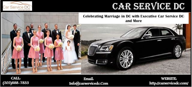 Car Service DC: Celebrating Marriage in DC with Executive Car Serv...
