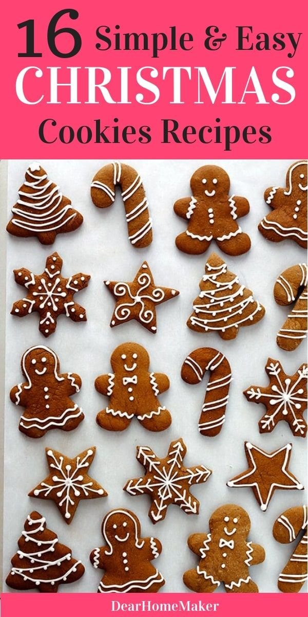 16 Simple And Easy Christmas Cookie Recipes Food Easy Christmas