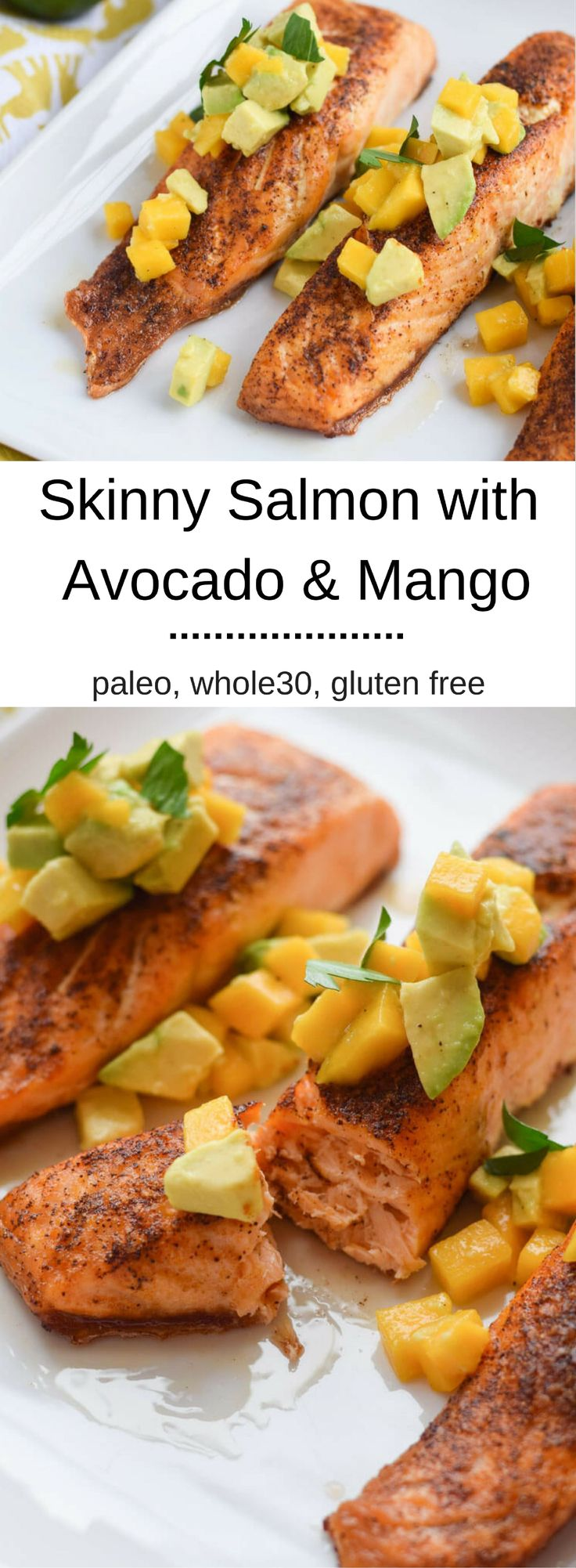 Skinny Salmon with Avocado and Mango - delicious, smokey flavor with a sweet mango and avocado topping.  {gluten free, paleo, whole30}