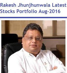 This article is about Rakesh Jhunjhunwala Latest Stocks Portfolio of Aug 2016. Which stocks does Rakesh Jhunjhunwala investing now in 2016?