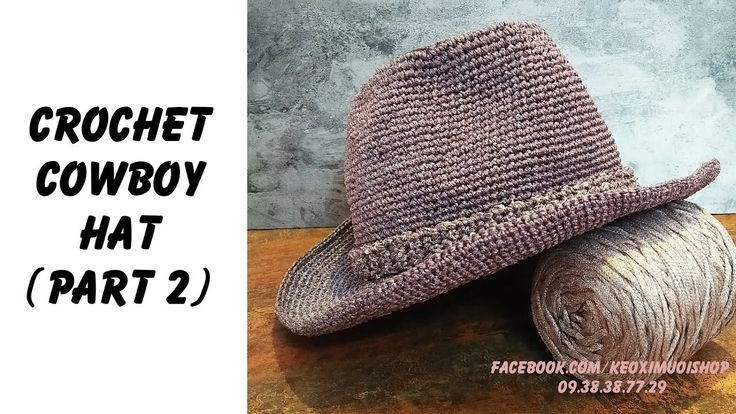 Easy Crochet: How to crochet Cowboy Hat Part 2 (ENG sub)