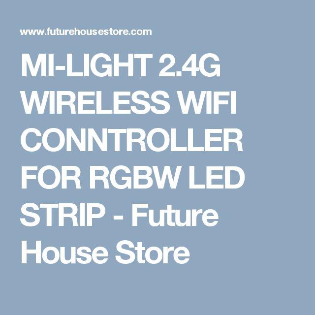 MI-LIGHT 2.4G WIRELESS WIFI CONNTROLLER FOR RGBW LED STRIP - Future House Store