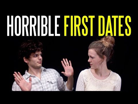 When Your First Date Goes Horribly Wrong - Blimey Cow - YouTube - this is funny