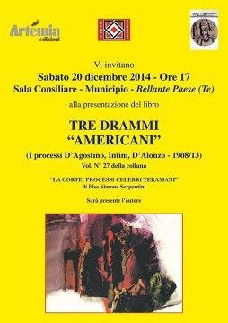 """Bellante, """"Tre Drammi Americani"""" di Elso Simone Serpentini - Notizie in Provincia"""