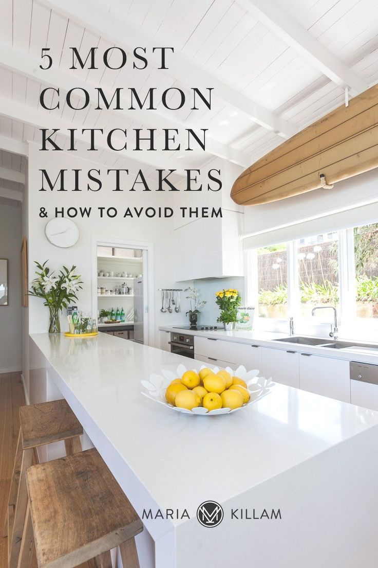 How To Avoid The 5 Most Common Kitchen Mistakes Comfortable Kitchen Kitchen Backsplash Designs Kitchen Colour Schemes Kitchen trends 2016 to avoid