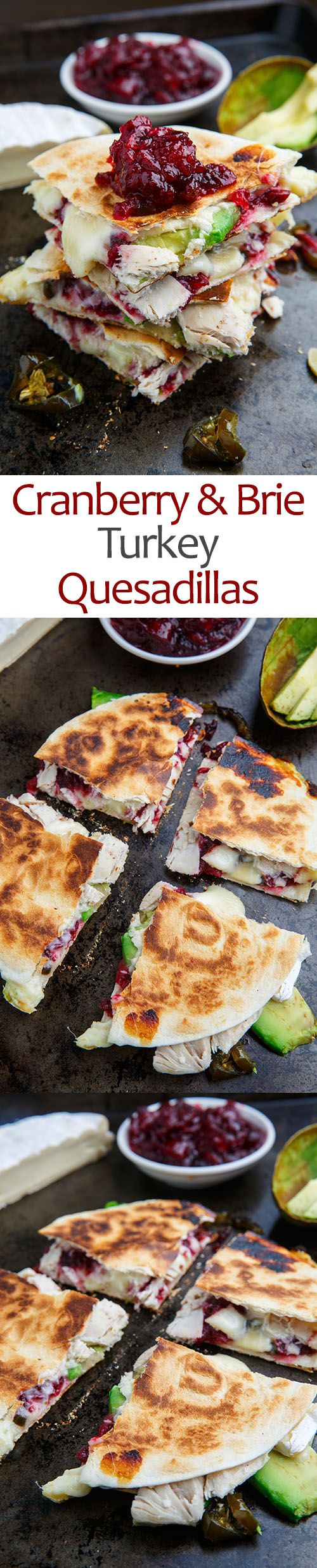 Cranberry and Brie Turkey Quesadillas with Avocado and Candied Jalapenos