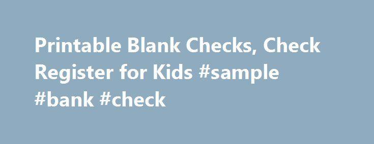 Printable Blank Checks, Check Register for Kids #sample #bank - check register