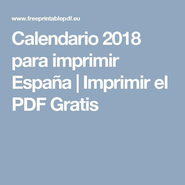 Calendario 2018 para imprimir España | Imprimir el PDF Gratis