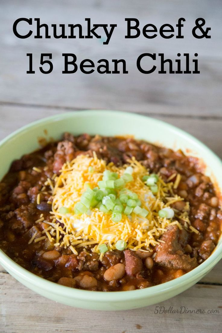 An amazing recipe for Chunky Beef & 15 Bean Chili on 5DollarDinners.com