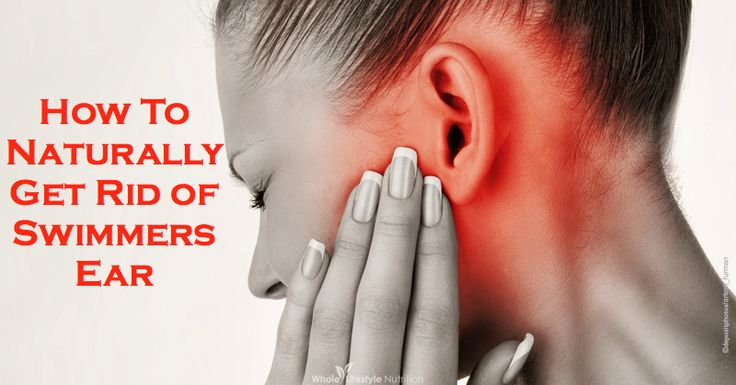 How To Naturally Get Rid of Swimmers Ear | WholeLifestyleNutrition.com