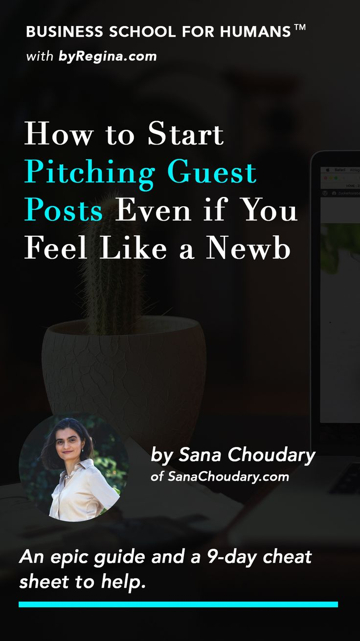 How to Pitch Guest Posts the Smart Way Even If You Feel Like a Newb! // By Regina