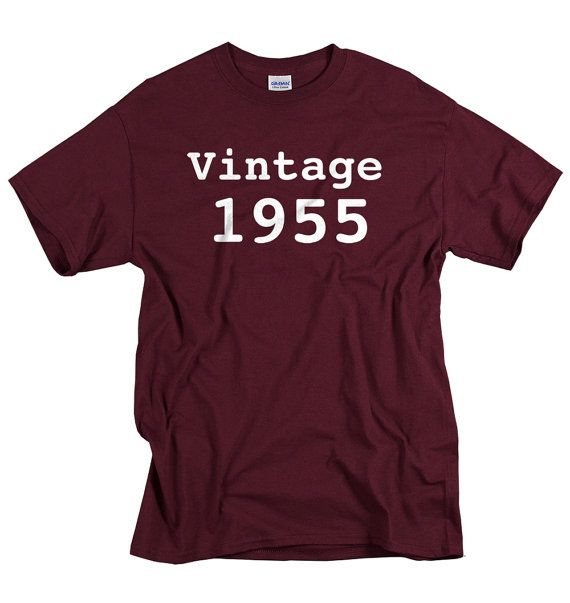 60th Birthday T-shirt, Vintage 1955!    This shirt is available in over two dozen colors! Very sorry that Chestnut Brown however is not in stock at