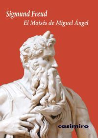 EL MOISÉS DE MIGUEL ÁNGEL de Sigmund Freud - Gandhi (http://gandhi.com.mx/index.cfm/id/Producto/dept/libros/pid/875550) - FCE (http://www.fondodeculturaeconomica.com/Librerias/Detalle.aspx?ctit=9788493864118) - El Péndulo (http://pendulo.com/libreria/9788493864118/moises-de-miguel-angel-el/freud-sigmund/)
