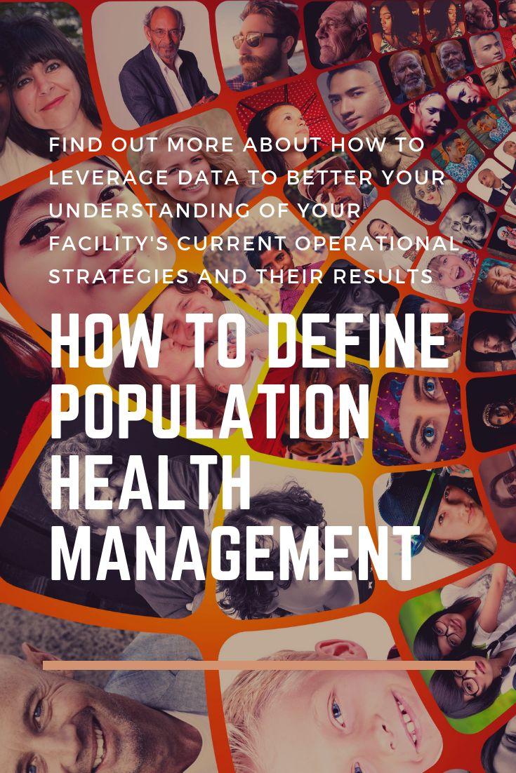 How to define population health management health
