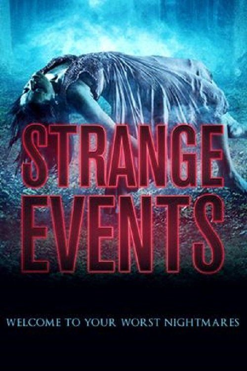 Watch->> Strange Events 2017 Full - Movie Online