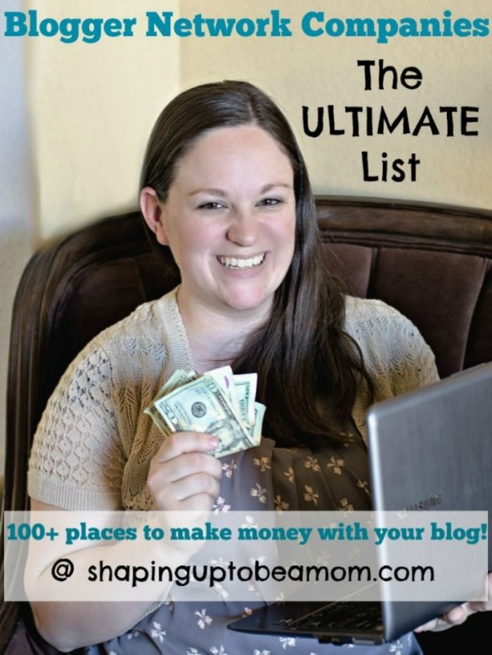 Want to make money blogging! Check out The Ultimate List of Blogger Network Companies by @Megan Ward Ward Tenney (Shaping Up To Be A Mom)