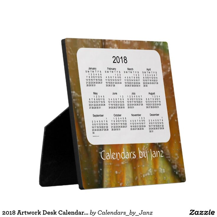 2018 Artwork Desk Calendar by Janz Plaque