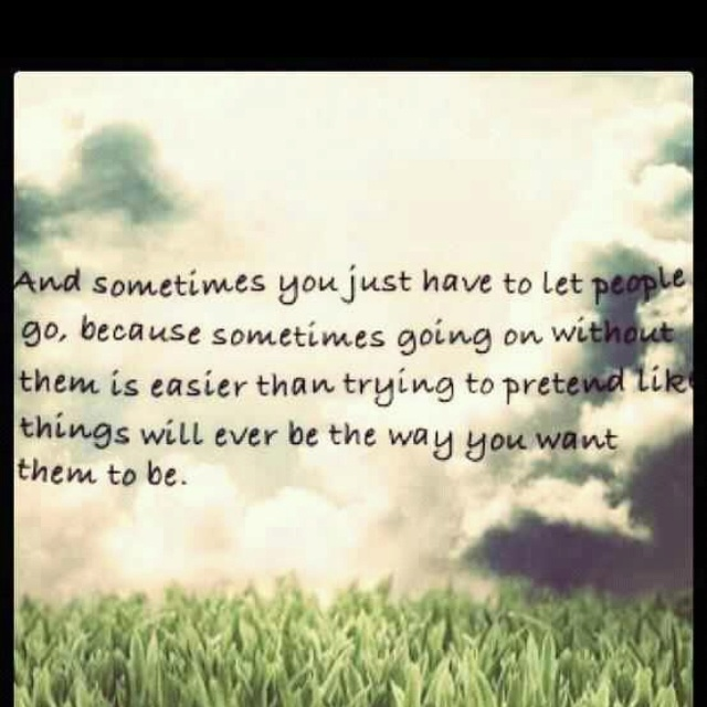 Quotes About Moving On And Letting Go Of Friends: Friends Of Letting Go Quotes. QuotesGram
