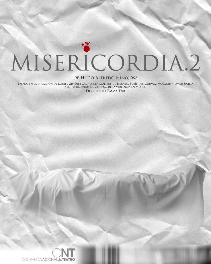Misericordia.2, Compañía Nacional de Teatro.