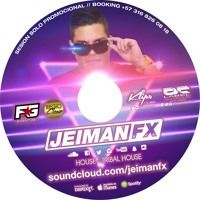 Session Jeiman Fx Promo ll 2016 by JEIMAN FX on SoundCloud