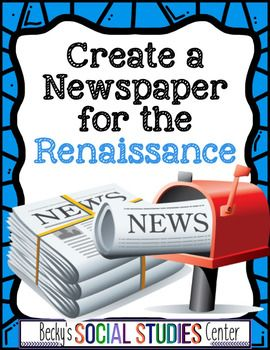Create a Newspaper Project of the Renaissance - Use this 15 page resource with your 6th, 7th, 8th, or 9th grade classroom and homeschool students. They will create a historically accurate newspaper based on the major accomplishments and achievements of the Renaissance (by pretending to live in Florence). These are great for projects, activities, and handouts for your European or World History Social Studies unit. Middle School & High School approved! {sixth, seventh, eighth, ninth graders}